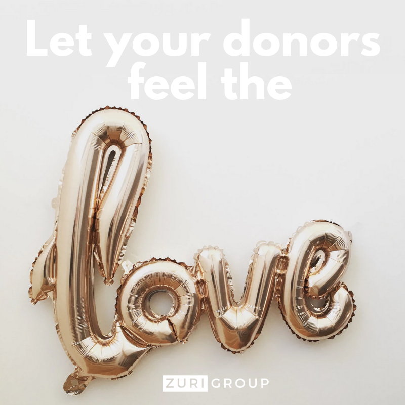 What will you do this year to make sure that your donors feel the love?