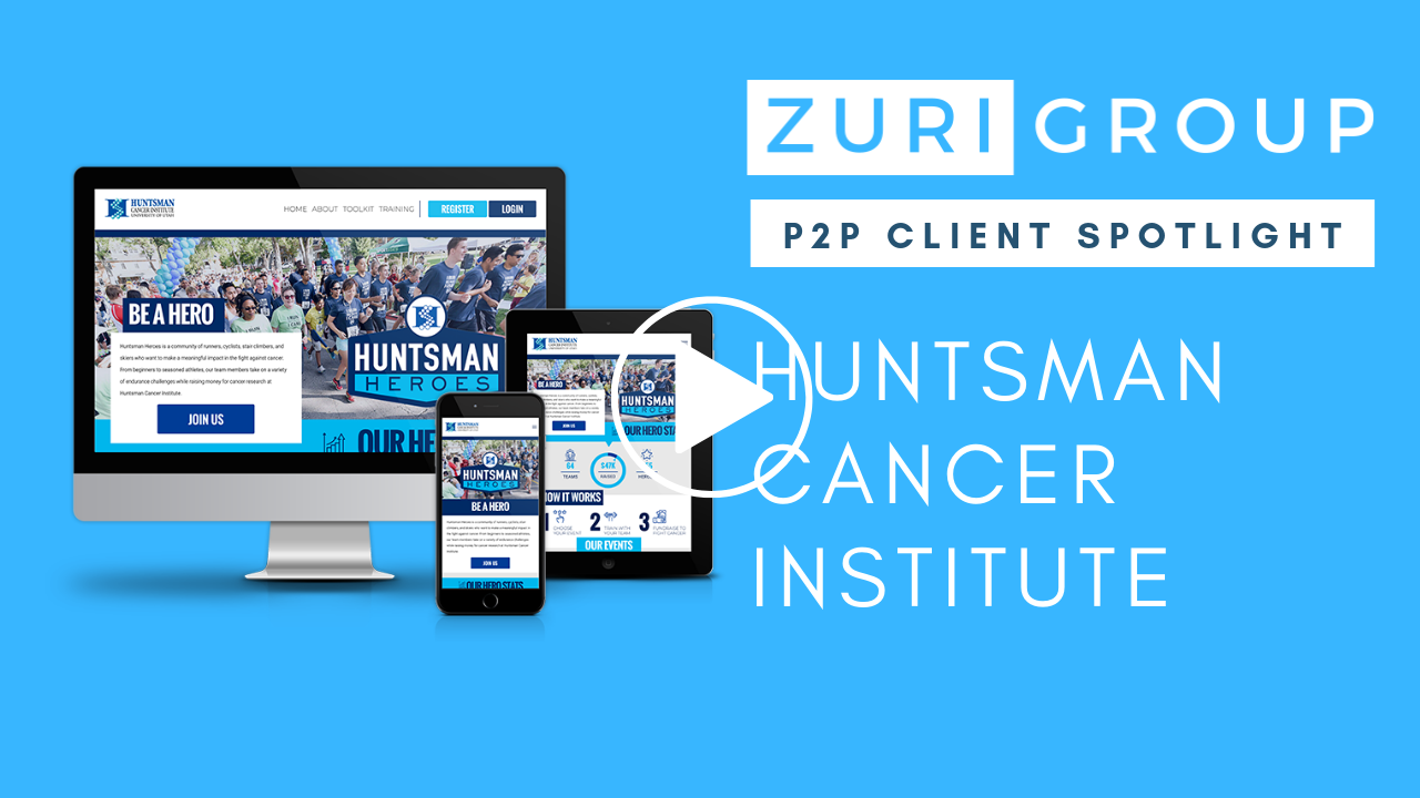Zuri Group P2P Client Spotlight: Huntsman Cancer Institute